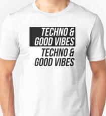 Techno & Good Vibes T-Shirt