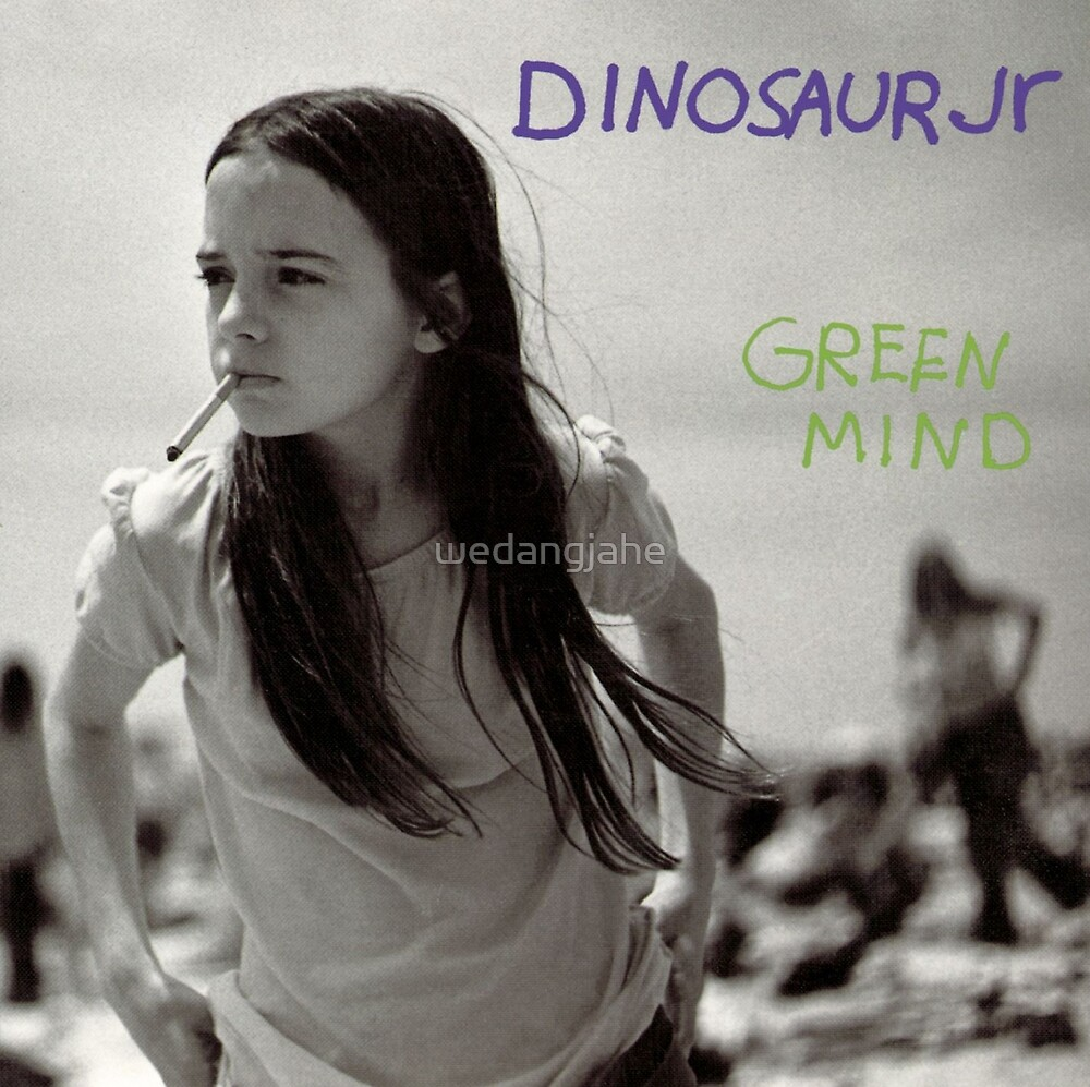 Dinosaur Jr : Green Mind by wedangjahe