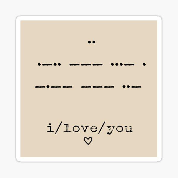Morse Code - I Love You Sticker