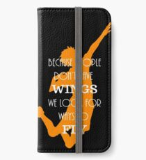 Haikyuu!! Because people don't have wings, we look for ways to fly. iPhone Wallet/Case/Skin