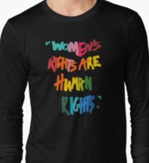 Women's Rights Are Human Rights - Anti-Trump Long Sleeve T-Shirt