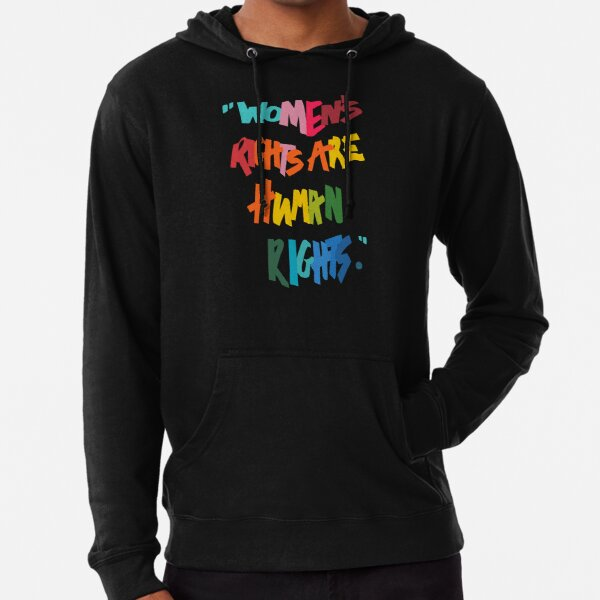 Women's Rights Are Human Rights - Anti-Trump Lightweight Hoodie