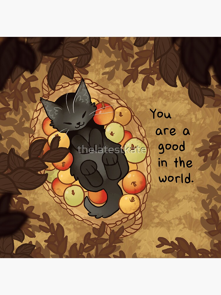 """""""You Are a Good in the World"""" Apple Basket Kitten by thelatestkate"""