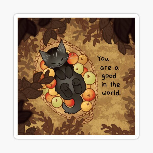 """""""You Are a Good in the World"""" Apple Basket Kitten Sticker"""