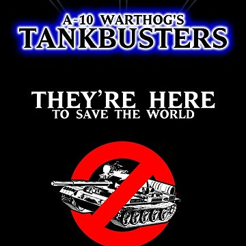 Warthog's TankBusters by creativewear