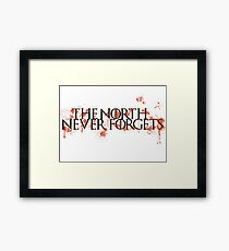 Game Of Thrones - The North Never Forgets Framed Print