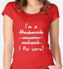 I'm A Mechanic I Fix Cars Women's Fitted Scoop T-Shirt