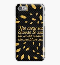 "The way we... ""Barry Nail Kaufman"" Inspirational Quote iPhone Case/Skin"
