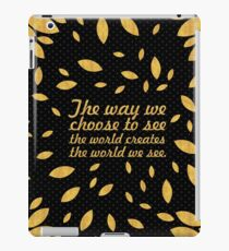 "The way we... ""Barry Nail Kaufman"" Inspirational Quote iPad Case/Skin"