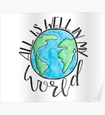 All is Well in My World Poster