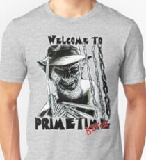 Welcome to Primetime - freddy  T-Shirt