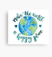 Make the World a Happy Place Canvas Print