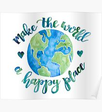 Make the World a Happy Place Poster
