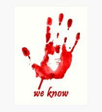 We Know - Dark Brotherhood - Watercolor Art Print