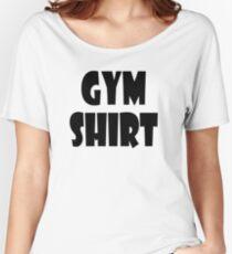 gym shirt Women's Relaxed Fit T-Shirt