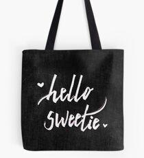Hello Sweetie Tote Bag