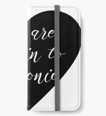 You are the Gin to my tonic iPhone Wallet/Case/Skin