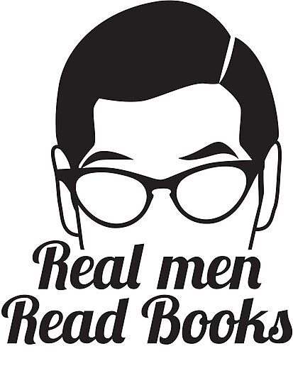 Real Men Read Books (not just magazines and the paper and stuff) by jazzydevil