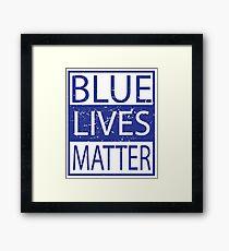 Blue Lives Matter Movement Police, Cops Respect Framed Print
