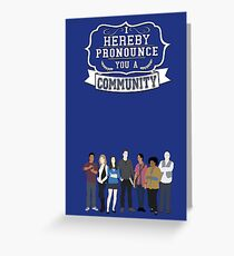 I hereby pronounce you a Community Greeting Card