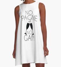 No 'Pagne No Gain A-Line Dress