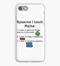 Reasons I teach maths (black font) iPhone Case/Skin