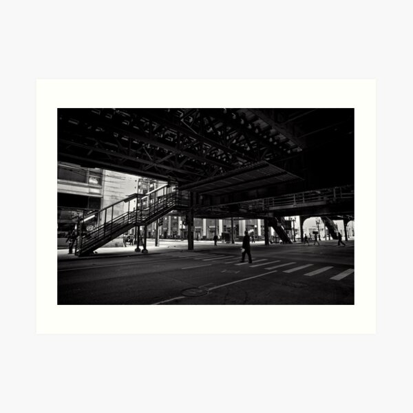 Crossing under the L - Chicago Art Print