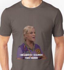 Leslie Knope--I am a goddess, a glorious female warrior Unisex T-Shirt