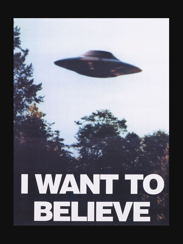 The X-Files I Want To Believe | Unisex T-Shirt