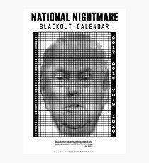 Donald Trump Four Year Blackout Calendar  Photographic Print