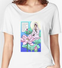 Kuan Yin Who Hears the Cries of the World Women's Relaxed Fit T-Shirt