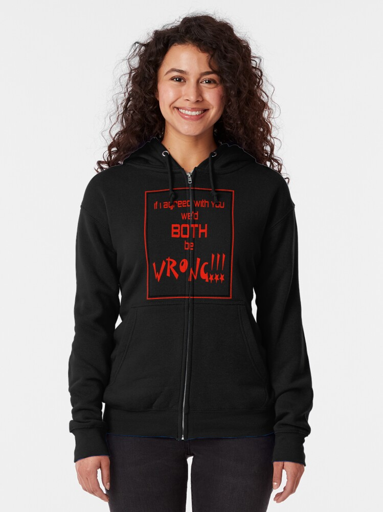Alternate view of Both Wrong (Red/Black) Zipped Hoodie
