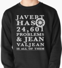 Les Miserables Jean Valjean Javert Jay z 99 problems Pullover