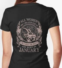 All Women are created equal but only the best are born in January T-Shirt