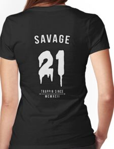 21 Savage Womens Fitted T-Shirt