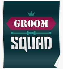Groom Squad Poster