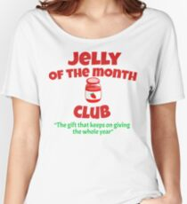 Christmas Vacation - Jelly Of The Month Club  Women's Relaxed Fit T-Shirt