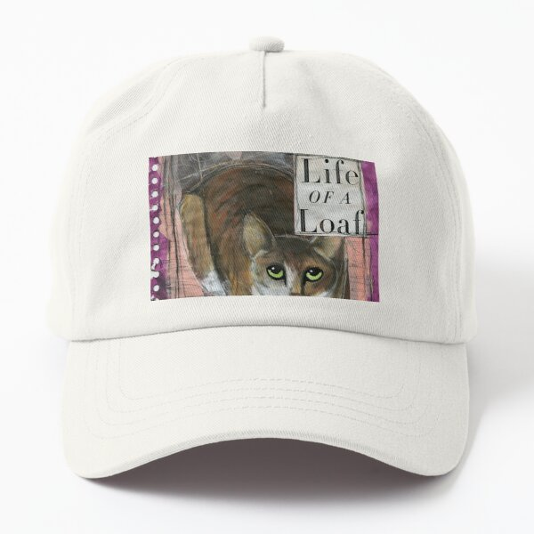 Life of a Loaf (Cat) Dad Hat
