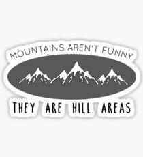 Pegatina Las montañas no son divertidas