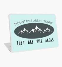 Mountains aren't funny Laptop Skin