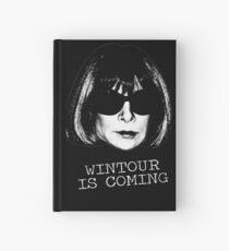 Wintour Is Coming Hardcover Journal