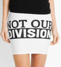 Not Our Division  Mini Skirt