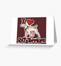I love Rat Terriers  Greeting Card