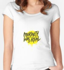Moriarty Was Real. Women's Fitted Scoop T-Shirt