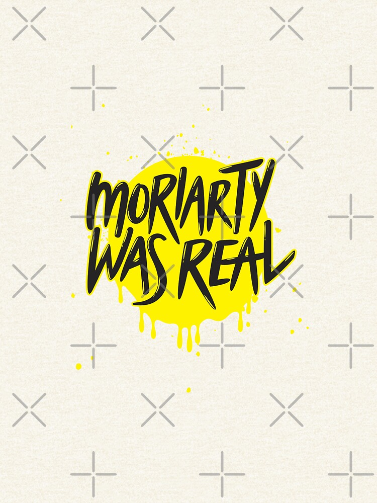 Moriarty Was Real. by kcgfx