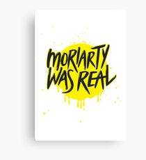 Moriarty Was Real. Canvas Print