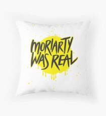 Moriarty Was Real. Throw Pillow