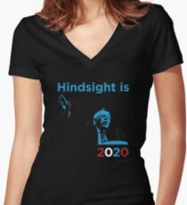 Bernie Sanders Hindsight is 2020 Women's Fitted V-Neck T-Shirt