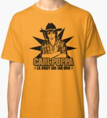 Verwirre dich nicht mit Carl Classic T-Shirt