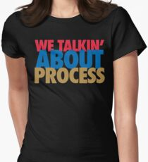 We Talkin' About Process?! (Red/Blue/Gold) Womens Fitted T-Shirt